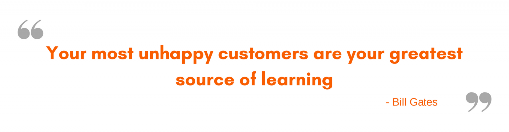 Unhappy customers, the source of learning